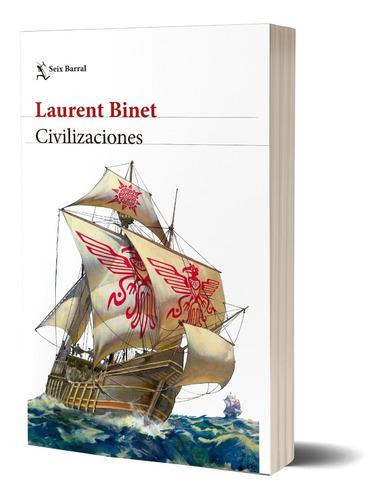 Imagen 1 de 3 de Civilizaciones Laurent Binet  Seix Barral
