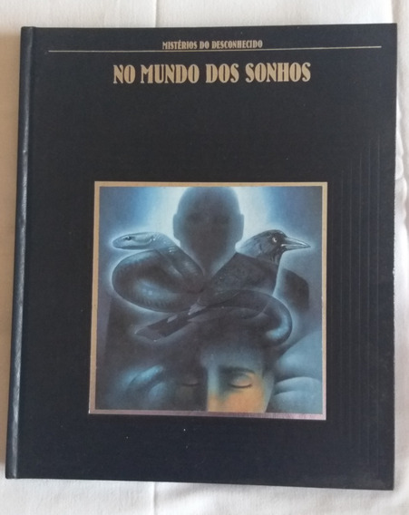 Livro Usado Mistérios Do Desconhecido No Mundo Dos Sonhos