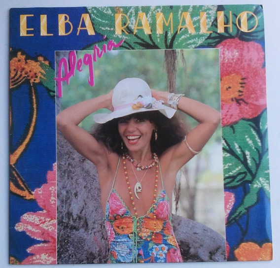 Lp Elba Ramalho Alegria 1982 C/encarte Impecável