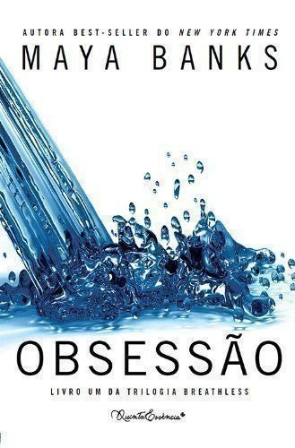 Livro Obsessao - Livro Um Da Trilogia Breathless Maya Banks