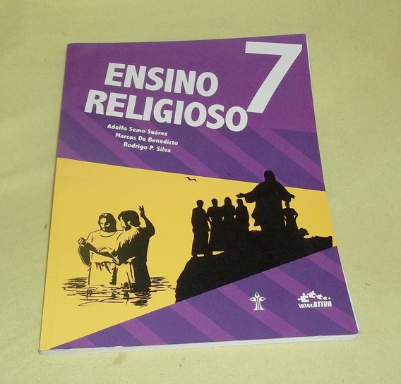 Ensino Religioso 7 Adolfo Semo Suarez - Interativa