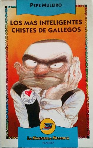 Libro Los Más Inteligentes Chistes De Gallegos Pepe Muleiro