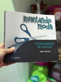Livro: Inventando Moda, Planejamento De Coleção