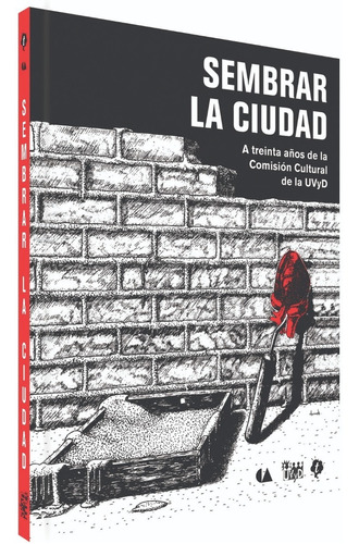 Libro Sembrar La Ciudad