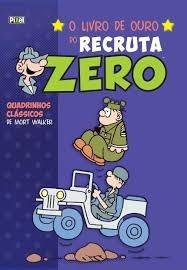 O Livro De Ouro Do Recruta Zero Mort Walker