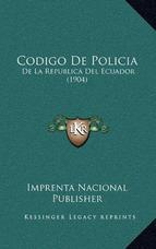 Codigo De Policia   De La Republica Del Ecuador (1904) Nacio 90210bfe197