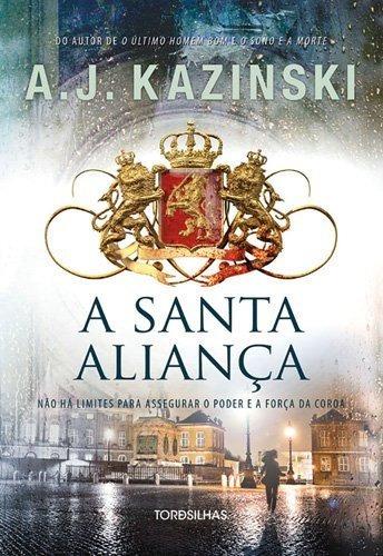 A Santa Aliança - Tordesilhas