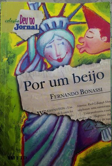 Por Um Beijo - Fernando Bonassi / Ftd