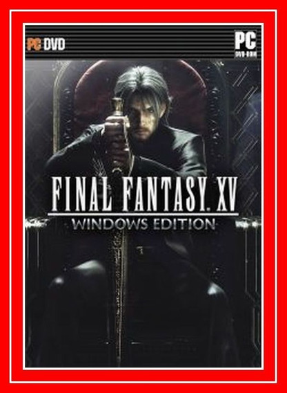 Final Fantasy Xv Windows Edition 2018 Pc