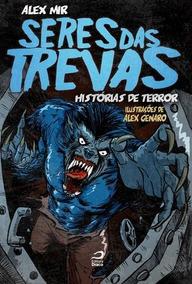 Seres Das Trevas - Historias De Terror