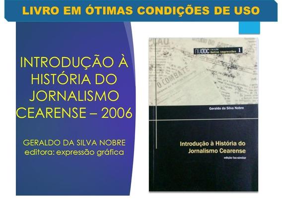 Introdução À História Do Jornalismo Cearense