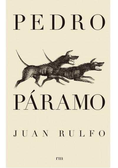 Original - Pedro Páramo - Juan Rulfo - Nuevo Y Sellado