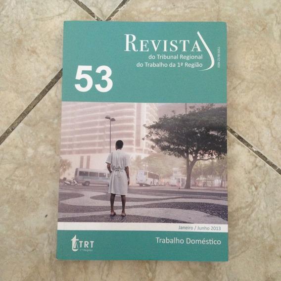Livro Revista Do Trt Da 1ª Região - 53 Trabalho Doméstico