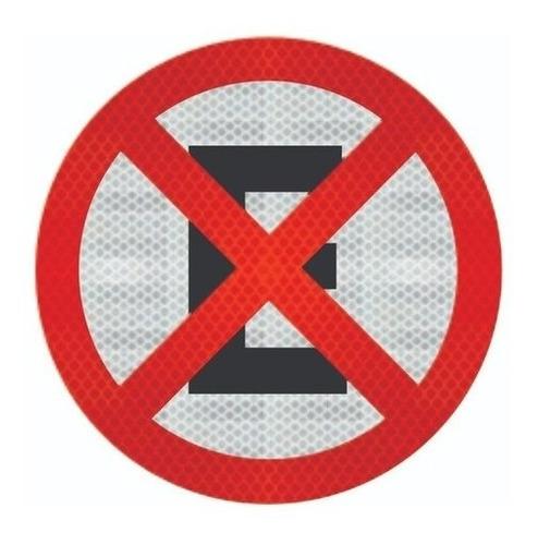 Placa De Trânsito Proibido Parar E Estacionar Ti R-6c
