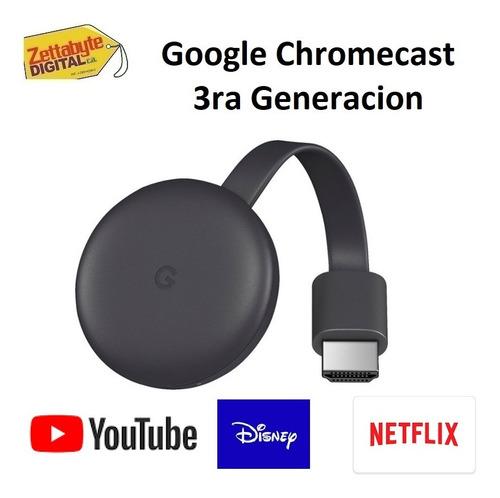 Google Chromecast 3ra Generacion 40vds Netflix Zettabyte