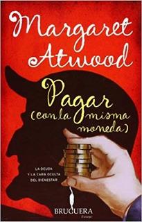 Pagar (con La Misma Moneda) Margaret Atwood