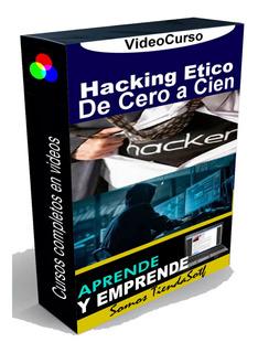 Videocurso De De Hacking Etico Desde Cero / Lo Mejor