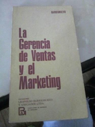 Imagen 1 de 1 de La Gerencia De Ventas Y El Marketing. Leopoldo Barrionuevo
