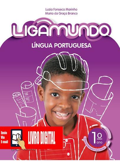 Ligamundo - Língua Portuguesa - Livro 1º Ano