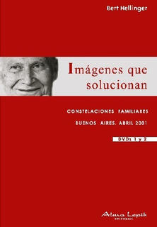 Bert Hellinger - Seminario Imágenes Que Solucionan 2011 Dvd