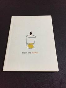 Haikus / Cesar Aira