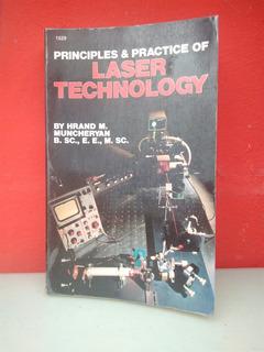 Principles & Practice Of Laser Technology. Muncheryan. [zar]