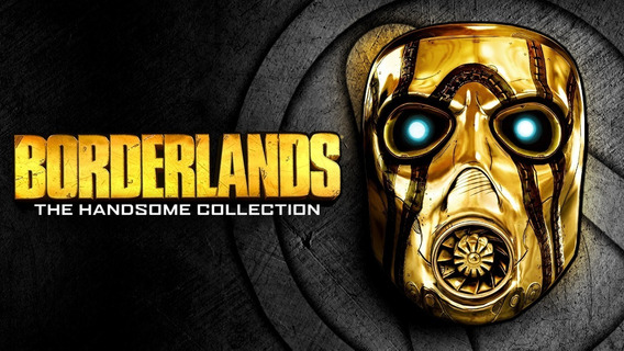 Borderlands: The Handsome Collection Pc Steam