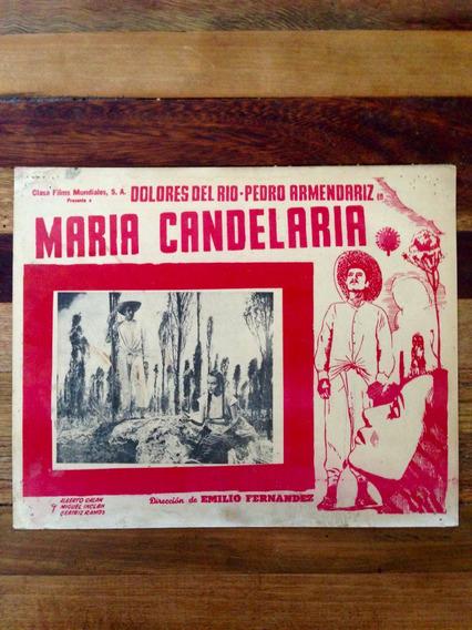 Antiguo Cartel De Cine María Candelaria Con Dolores Del Río
