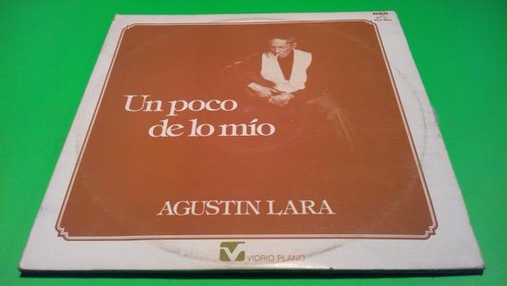 Disco Lp Agustin Lara Y Pedro Vargas /un Poco De Lo Mio