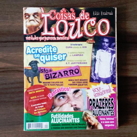 Revista Coisas De Louco - Leia Descrição