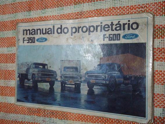Manual Do Proprietário Ford F-350 E F-600 Ano 1970 Original