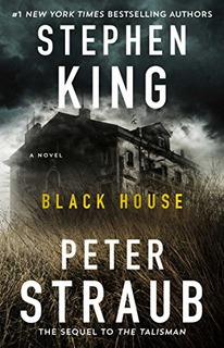 Book : Black House: A Novel - King, Stephen - Straub, Peter