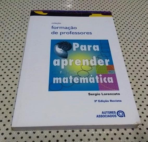 Livro Para Aprender Matemática - Formação De Professores