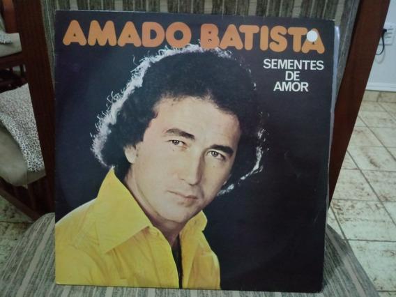 Lp/vinil- Amado Batista - Sementes De Amor - 1978