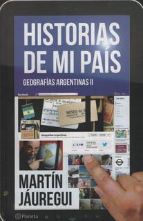 Hidtorias De Mi Pais: Geografias Argentinas Ii