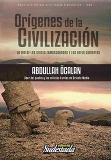Orígenes De La Civilización - Abdullah Ocalan