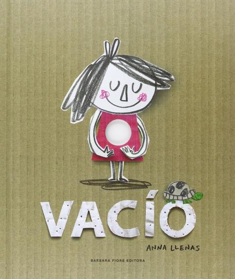 Vacío - Anna Llenas - Barbara Fiore