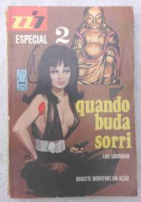 Zz7 Especial Nº 2: Quando Buda Sorri - Brigitte Montfort