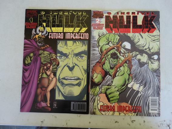 Hulk Futuro Imperfeito Nºs 1 E 2! Editora Abril Nov 1996!