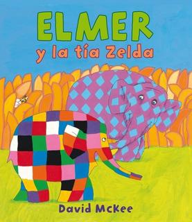 ** Elmer Y La Tia Zelda ** David Mckee