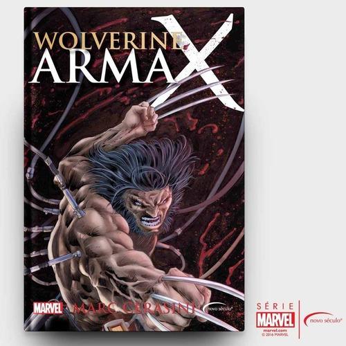 Livro Wolverine Arma X - Marc Cerasini - Editora Novo Século