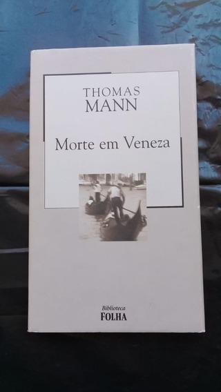 Livro: Morte Em Veneza- Biblioteca Folha 18 - Thomas Mann