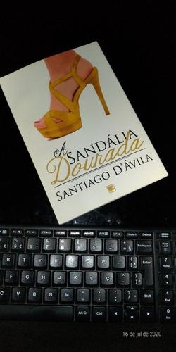 Livro A Sandália Dourada, De Santtiago D'ávilla