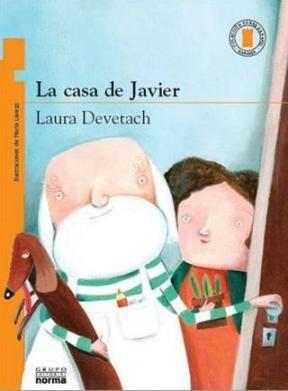 La Casa De Javier - Laura Devetach