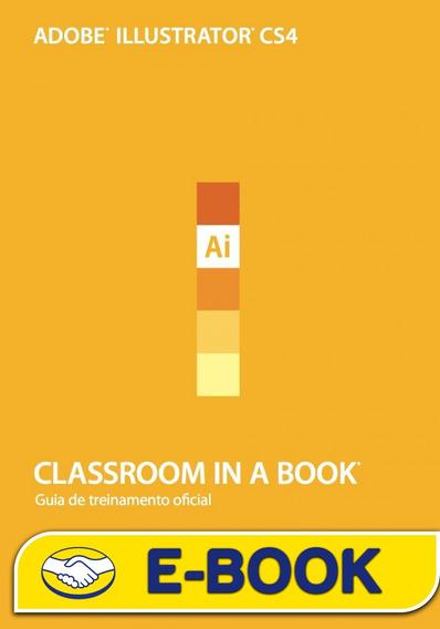 Livro Adobe Illustrator Cs4 Classroom In A Book