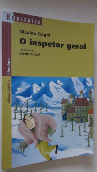 O Inspetor Geral Gogol Sylvia Orthof Série Reencontro