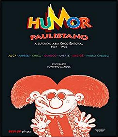 Humor Paulistano - A Experiencia Da Circo Editorial 1984-199