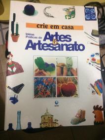 Coleção Artes E Artesanato Editora Globo