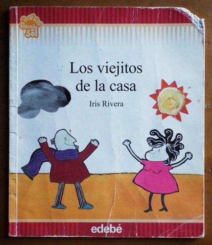 Libro Infantil: Los Viejitos De La Casa / Iris Rivera