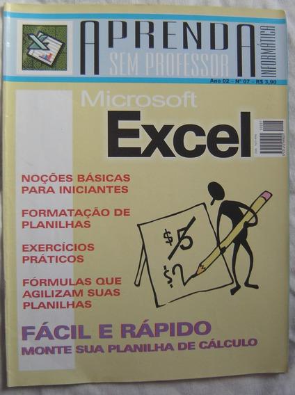 Revista Aprenda Sem Professor Nº7 - Microsoft Excel.